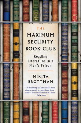 Image for Maximum Security Book Club: Reading Literature in a Men's Prison