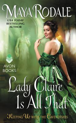Image for Lady Claire Is All That: Keeping Up with the Cavendishes