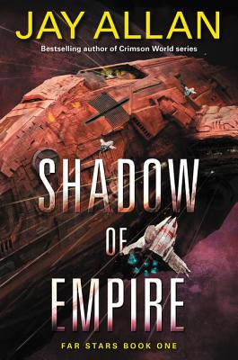 Image for Shadow of Empire: Far Stars Book One (Far Star Trilogy)