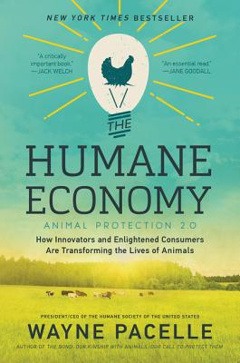 Image for HUMANE ECONOMY: How Innovators and Enlightened Con