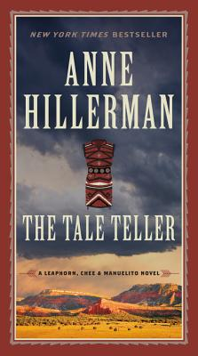 Image for The Tale Teller (A Leaphorn, Chee & Manuelito Novel)