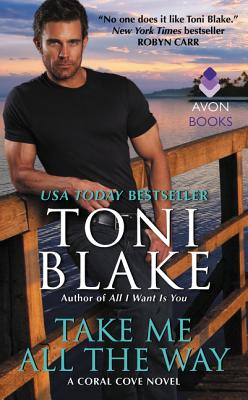 Image for Take Me All the Way: A Coral Cove Novel