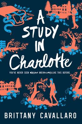 Image for A Study in Charlotte (Charlotte Holmes Novel)