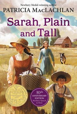 Sarah, Plain and Tall 30th Anniversary Edition, Patricia MacLachlan