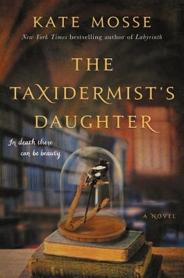 TAXIDERMIST'S DAUGHTER, MOSSE, KATE