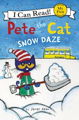 Pete the Cat: Snow Daze (My First I Can Read), James Dean
