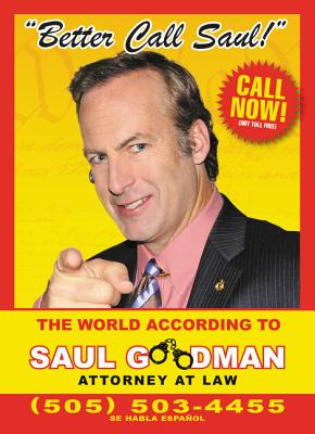 Image for Better Call Saul: The World According to Saul Goodman