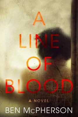 Image for A Line of Blood A Novel