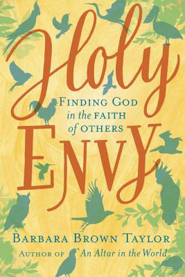 Image for Holy Envy: Finding God in the Faith of Others
