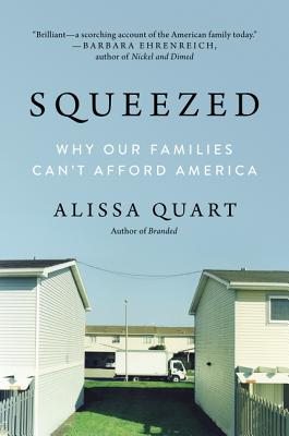Image for SQUEEZED: Why Our Families Can't Afford America