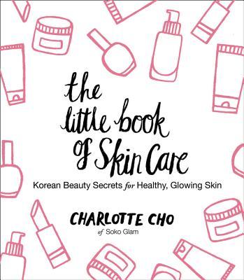 Image for LITTLE BOOK OF SKIN CARE : KOREAN BEA