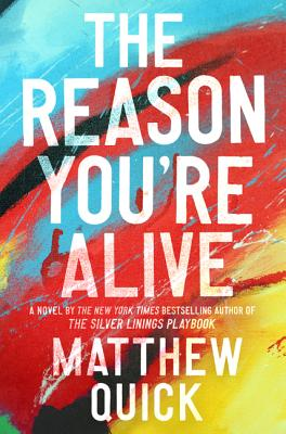 Image for The Reason You're Alive A Novel