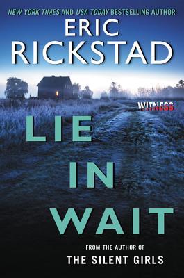 Lie In Wait (Canaan Crime Novels), Rickstad, Eric