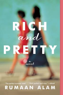 Image for Rich and Pretty: A Novel