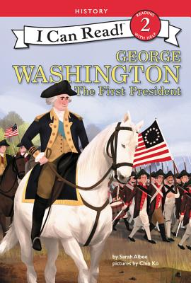 Image for George Washington: The First President (I Can Read Level 2)