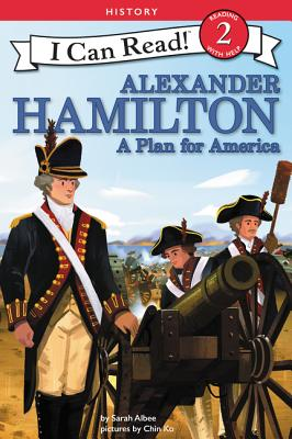 Image for Alexander Hamilton: A Plan for America (I Can Read Level 2)