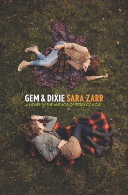 Gem & Dixie, Sara Zarr