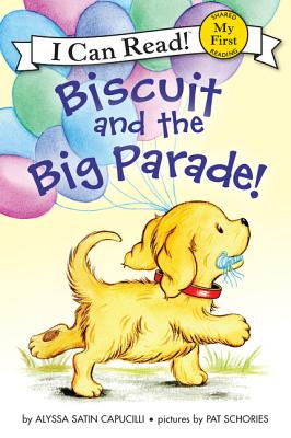 Image for Biscuit and the Big Parade! (My First I Can Read)