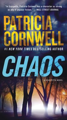 Chaos: A Scarpetta Novel, Patricia Cornwell