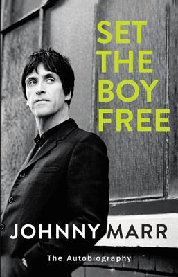 Image for SET THE BOY FREE: THE AUTOBIOGRAPHY