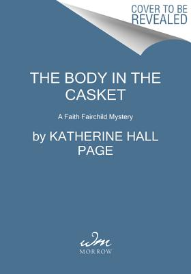 Image for The Body in the Casket: A Faith Fairchild Mystery (Faith Fairchild Mysteries)
