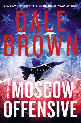 Image for The Moscow Offensive: A Novel (Brad McLanahan)