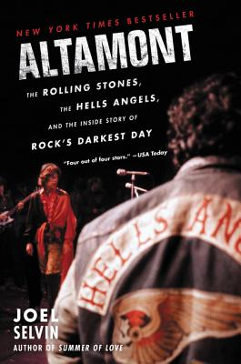 Image for Altamont: The Rolling Stones, the Hells Angels, and the Inside Story of Rock's Darkest Day