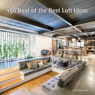 Image for 150 Best of the Best Loft Ideas