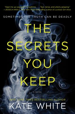 Image for The Secrets You Keep: A Novel