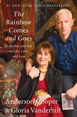 Image for Rainbow Comes And Goes: A Mother and Son on Life, Love, and Loss