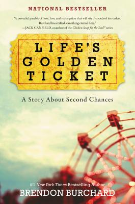 Life's Golden Ticket, Burchard, Brendon