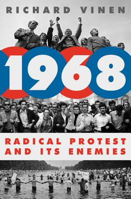 Image for 1968: Radical Protest and Its Enemies