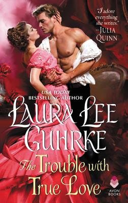 Image for The Trouble with True Love: Dear Lady Truelove