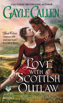 Image for Love with a Scottish Outlaw: Highland Weddings