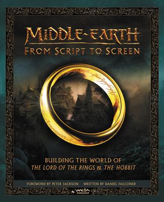 Image for Middle-earth from Script to Screen: Building the World of The Lord of the Rings and The Hobbit