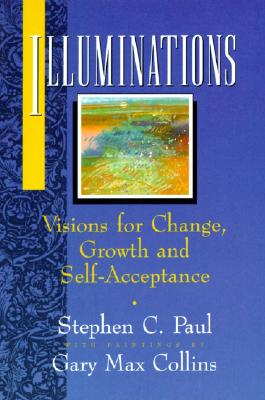 Image for Illuminations: Visions for Change, Growth and Self-Acceptance