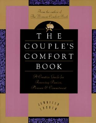 Image for The Couple's Comfort Book: A Creative Guide for Renewing Passion, Pleasure & Commitment