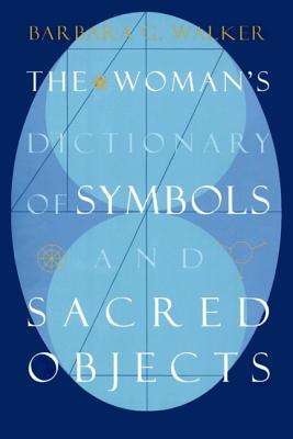 Image for WOMAN'S DICTIONARY OF SYMBOLS AND SACRED