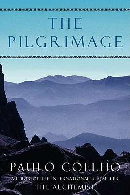 Image for The Pilgrimage: A Contemporary Quest for Ancient Wisdom