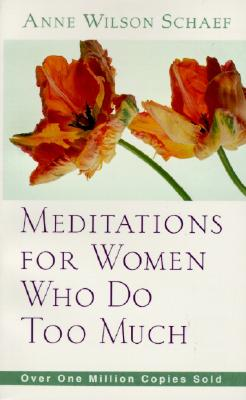 Image for Meditations for Women Who Do Too Much