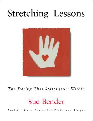 Image for Stretching Lessons: The Daring that Starts from Within