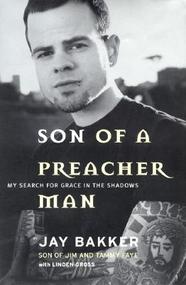 Image for Son of a Preacher Man: My Search for Grace in the Shadows