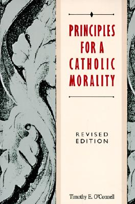 Image for Principles for a Catholic Morality: Revised Edition