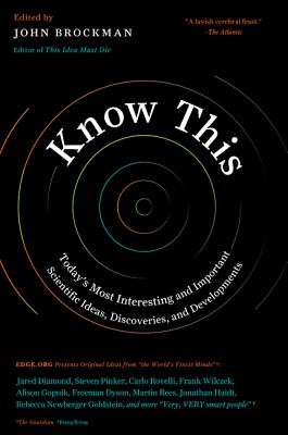 Image for Know This: Today's Most Interesting and Important Scientific Ideas, Discoveries,