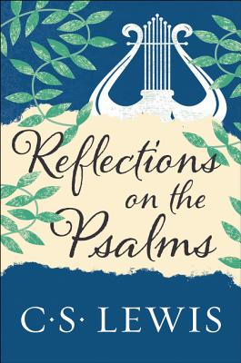Image for Reflections on the Psalms
