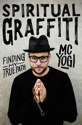 Image for Spiritual Graffiti: Finding My True Path