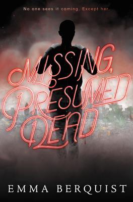 Image for Missing, Presumed Dead