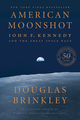 Image for AMERICAN MOONSHOT: JOHN F. KENNEDY AND THE GREAT SPACE RACE