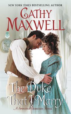 Image for The Duke That I Marry: A Spinster Heiresses Novel (The Spinster Heiresses)