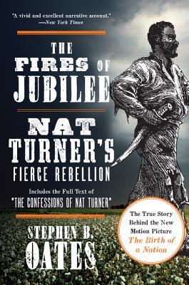 Image for The Fires of Jubilee: Nat Turner's Fierce Rebellion